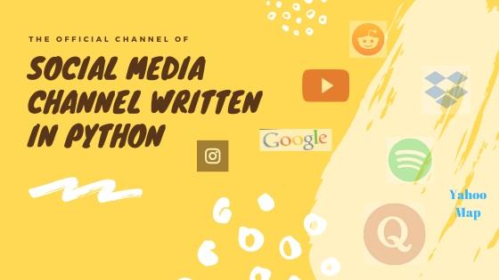 Social Media Channel Written in Python