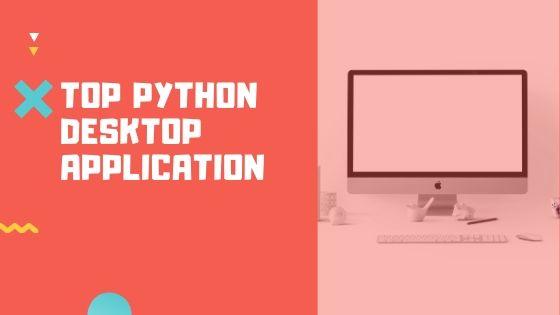 Top 10 desktop Written in Python