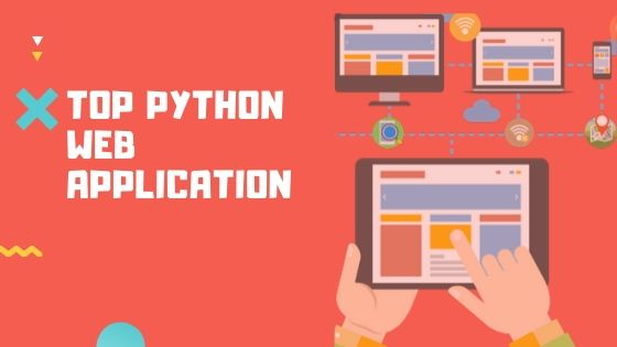 Top 10 Web Apps Written in Python